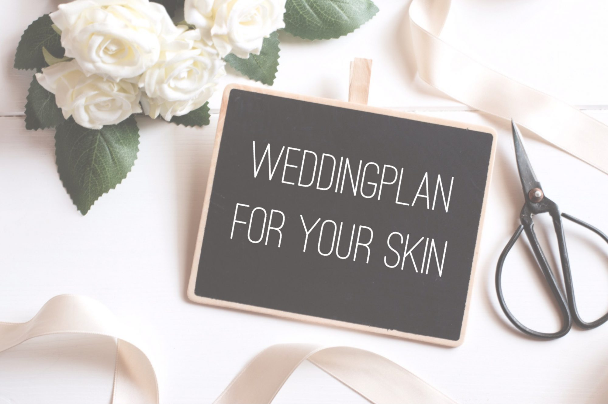 Wedding Plan for your skin